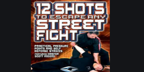 $27. 12 Shots to Escape any Street Fight