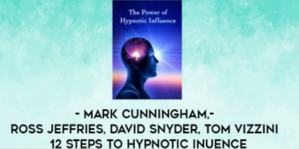 $30. 12 Steps to Hypnotic Influence