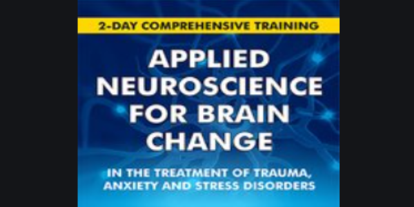 $117. 2-Day Applied Neuroscience for Brain Change in the Treatment of Trauma, Anxiety and Stress Disorders - Melanie Greenberg