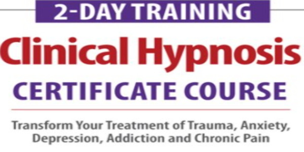 $175. 2-Day Training Clinical Hypnosis Certificate Course - Eric K. Willmarth