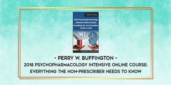 $120. 2018 Psychopharmacology Intensive Online Course (1)