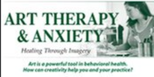 77$. Art Therapy and Anxiety Healing Through Imagery - Pamela G. Malkoff Hayes
