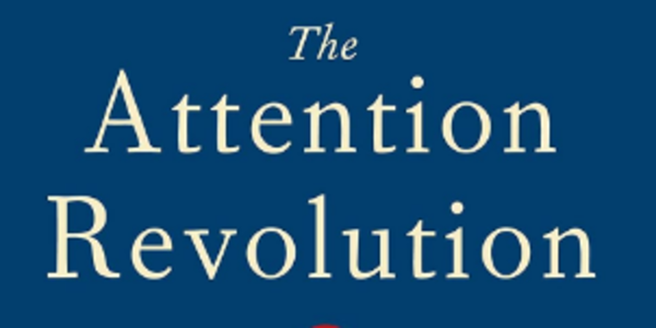 10$. Attention Revolution Unlocking the Power of the Focused Mind – Announcement B. Alan Wallace, PhD