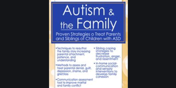 77$. Autism & the Family Proven Strategies to Treat Parents and Siblings of Children with ASD - Kathleen Nash