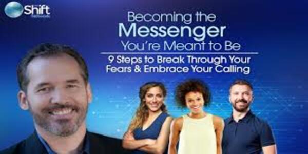25$. Become the Messenger You're Meant to Be - Tim Kelley