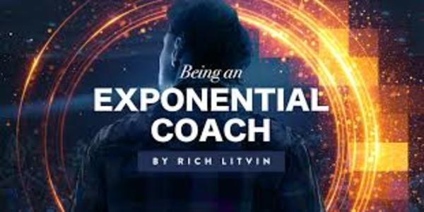 77$. Being an Exponential Coach