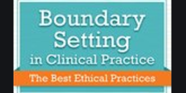 77$. Boundary Setting in Clinical Practice The Best Ethical Practices - Latasha Matthews