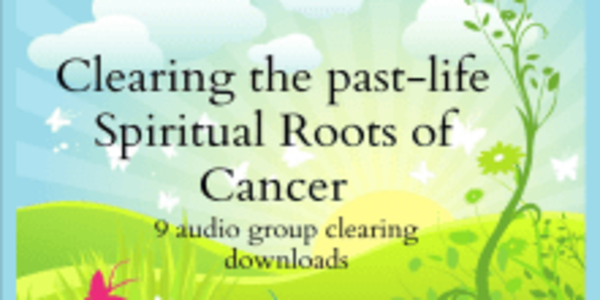35$. Clearing The Past-Life Spiritual Roots of Cancer (9 audio recording downloads) - Michael Davis Golzmane