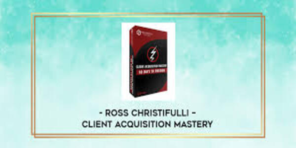 87$. Client Acquisition Mastery - Ross Christifulli (1)