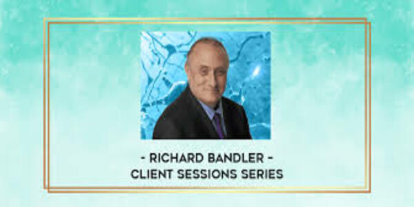 59$. Client Sessions Series – Richard Bandler
