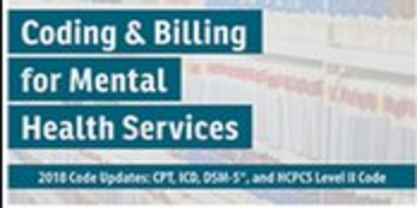 78$. Coding and Billing for Mental Health Services 2018 Code Updates CPT, ICD, DSM-5, and HCPCS Level II Code - Sherry Marchand