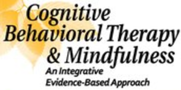 77$. Cognitive Behavioral Therapy and Mindfulness An Integrative Evidence-Based Approach - Richard Sears