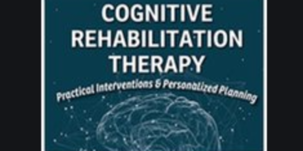 78$. Cognitive Rehabilitation Therapy ... Therapy ... Therapy!!! - Jane Yakel
