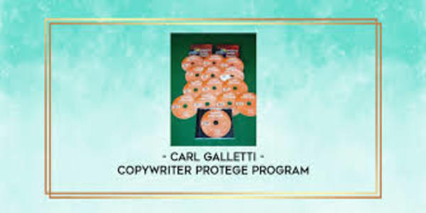 87$. Copywriter Protege Program – Carl Galletti