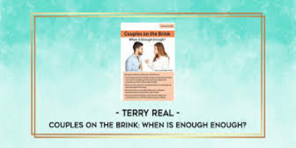 65$. Couples on the Brink When Is Enough Enough - Terry Real