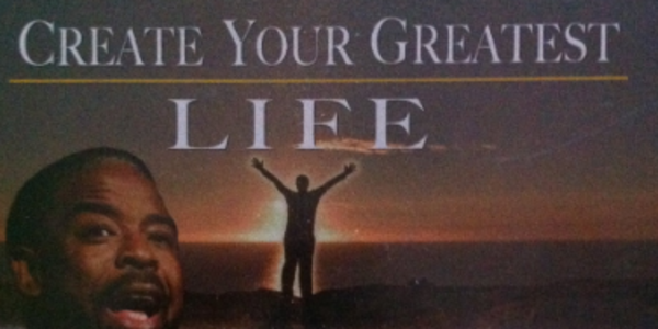 15$. Create Your Greatest Life - Les Brown 1