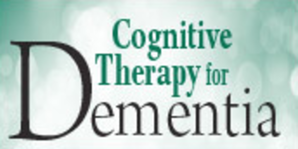 78$. Dementia and the Aging Brain Assessments, Interventions and Cognitive Rehabilitation Therapy