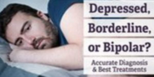 77$. Depressed, Borderline, or Bipolar. Accurate Diagnosis &Best Treatments - Jay Carter