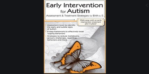 77$. Early Intervention for Autism Assessment & Treatment Strategies for Birth to 5 - Susan Hamre