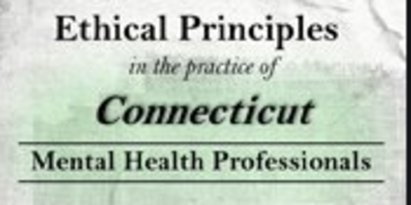 77$. Ethical Principles in the Practice of Connecticut Mental Health Professionals - Allan M. Tepper