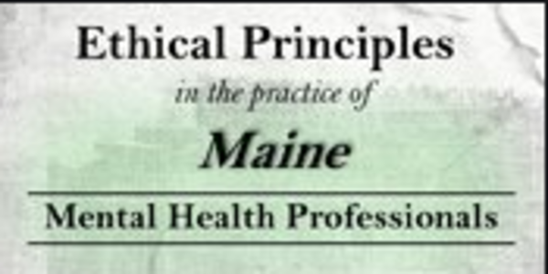 77$. Ethical Principles in the Practice of Maine Mental Health Professionals - Allan M. Tepper