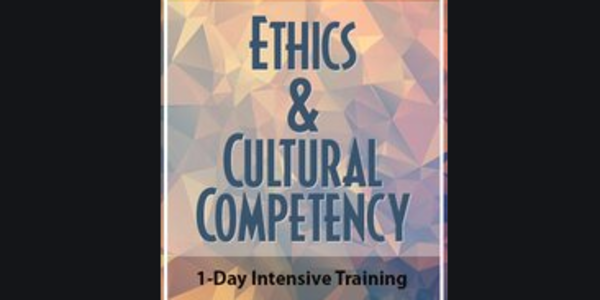 77$. Ethics & Cultural Competency: 1-Day Intensive Certificate - Frances Patterson
