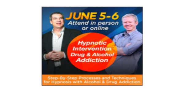 Hypnotic Intervention Step-By-Step Processes and Techniques for Hypnosis with Alcohol and Drug Addiction