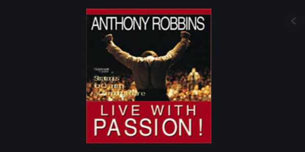 Live With Passion! – Anthony Robbins