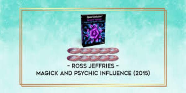 Magick And Psychic Influence (2015) – Ross Jeffries
