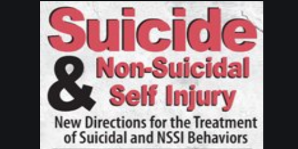 77$. Non-Suicidal Self Injury New Directions for the Treatment of Suicidal and NSSI Behaviors - Meagan N Houston