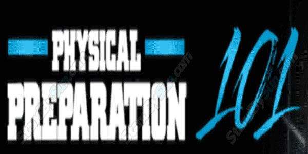 Physical Preparation 101 – Mike Robertson