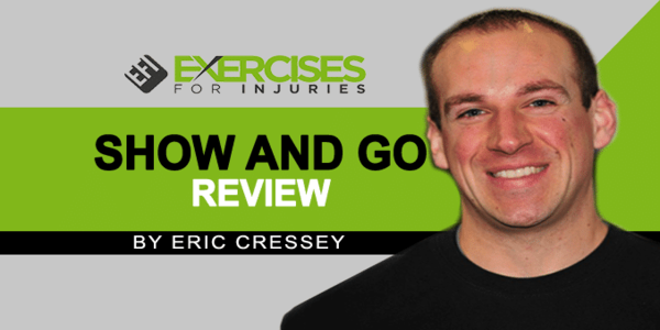 19$. Show And Go System – Eric Cressey
