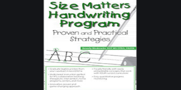 77$. Size Matters Handwriting Program: Proven and Practical Strategies - Beverly H Moskowitz