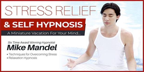 17$. Stress Relief & Self Hypnosis - Mike Mandel