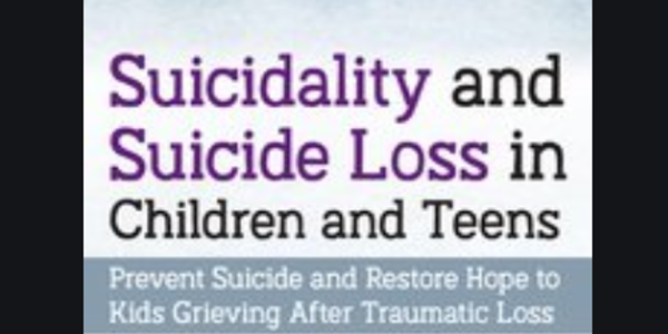37$. Suicidality and Suicide Loss in Children and Teens