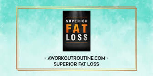 25$. Superior Fat Loss - A Workout Routine