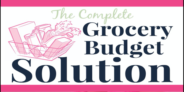 25$. The Complete Grocery Budget Solution 11