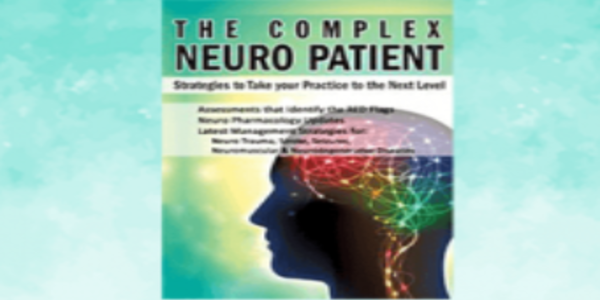 78$. The Complex Neuro Patient Strategies to Take Your Practice to the Next Level - Sean G. Smith