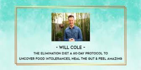 21$. The Elimination Diet A 60-Day Protocol To Uncover Food Intolerances, Heal The Gut & Feel Amazing – Will Cole