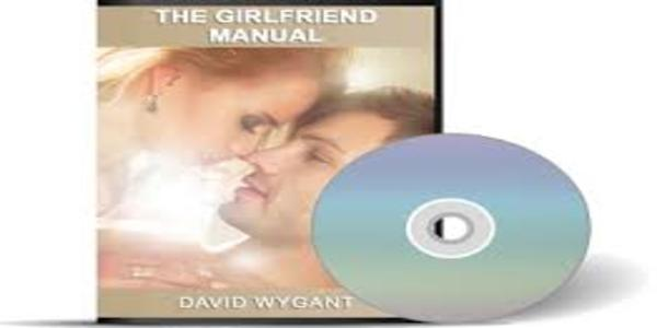 35$. The Girlfriend Manual - How To Get A Girlfriend - David Wygant