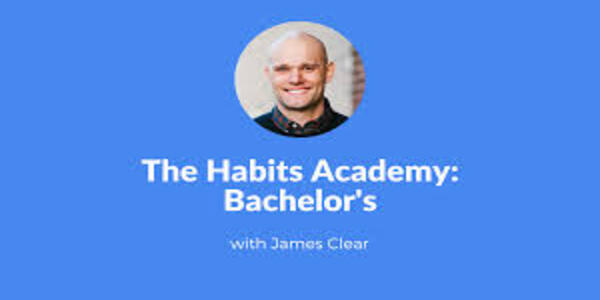 35$. The Habits Academy (Bachelor) – James Clear