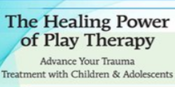 77$. The Healing Power of Play Therapy Advance Your Trauma Treatment with Children & Adolescent - Jennifer Lefebre