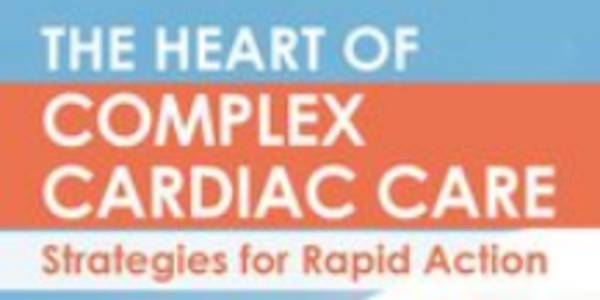 78$. The Heart of Complex Cardiac Care Strategies for Rapid Action - Marcia Gamaly, Robin Gilbert