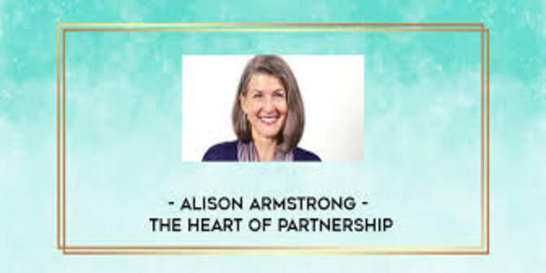 103$. The Heart of Partnership - Alison Armstrong