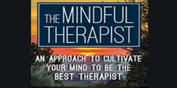 77$. The Mindful Therapist An Approach to Cultivate Your Mind to Be the Best Therapist with Daniel J. Siegel, M.D. - Daniel J. Siegel