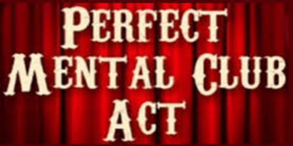 45$. The NEW Perfect Mental Club Act - Docc Hilford