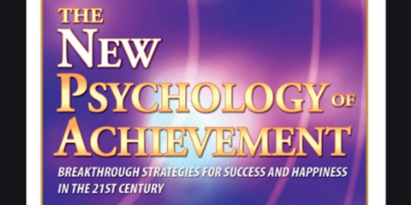 35$. The New Psychology of Achievement - Brian Tracy