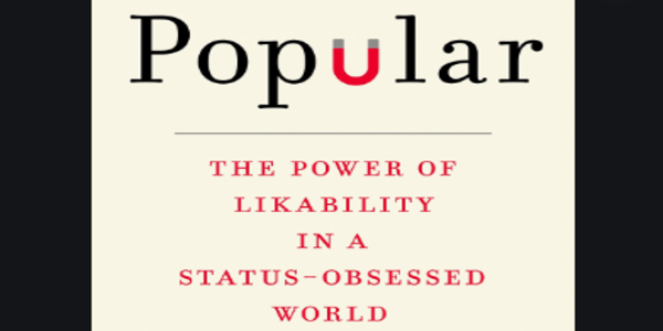 7.4$. The Power of Likability in a Status-Obsessed World
