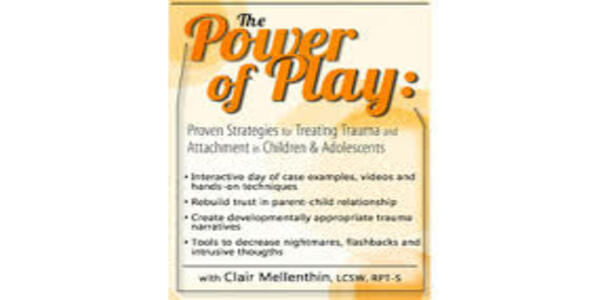 77$. The Power of Play Proven Strategies for Trauma and Attachment in Children & Adolescents - Clair Mellenthin