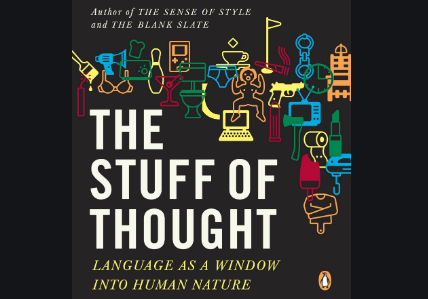 15$. The Stuff of Thought Language as a Window into Human Nature - Steven Pinker